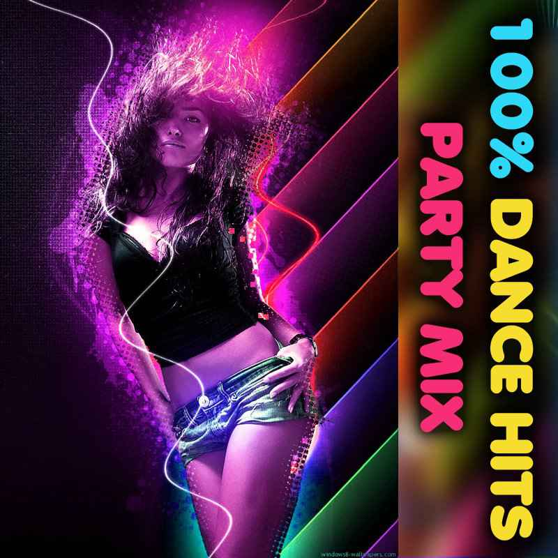 Cover of 100% Dance Hits Party Mix - Fall 2019