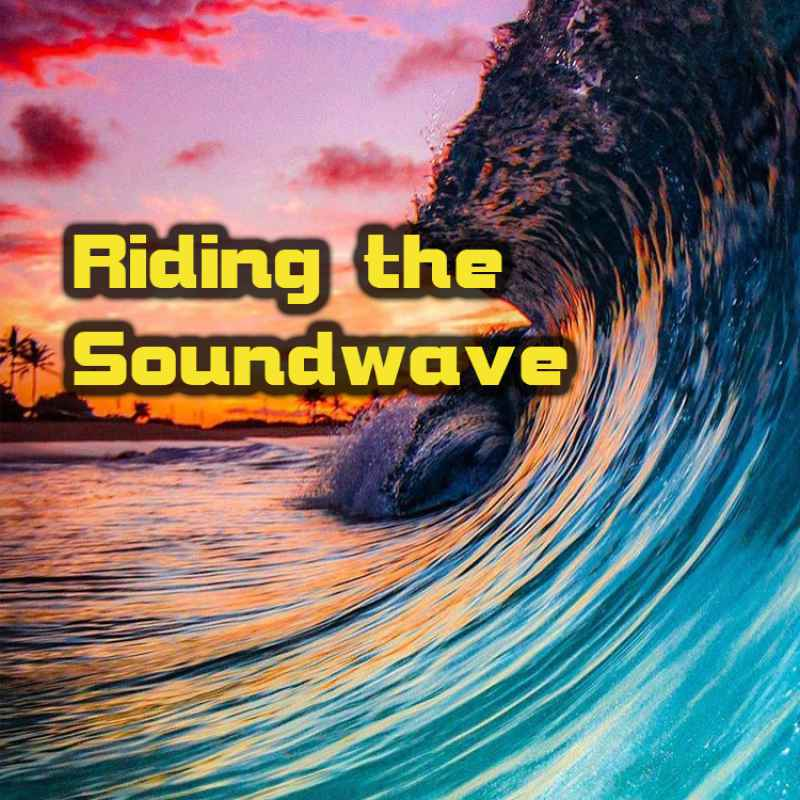 Riding The Soundwave (djset series)